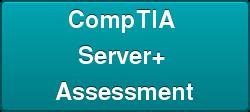 Server+ Assessment