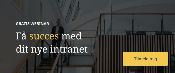 Webinar: Få succes med dit nye intranet