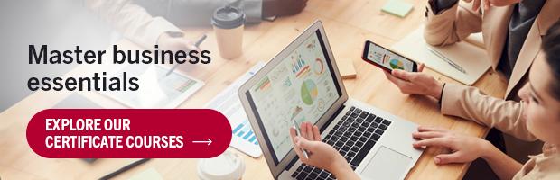Master business essentials | Explore Our Certificate Courses