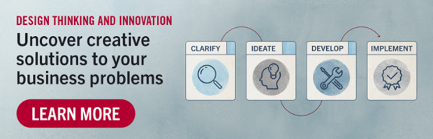 Design Thinking and Innovation   Uncover creative solutions to your business problems   Learn more