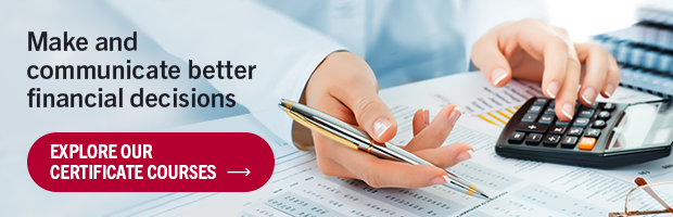 Make and communicate better financial decisions | Explore Our Certificate Courses