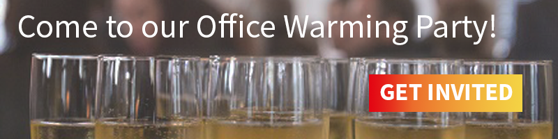 Come to our Office Warming Party!
