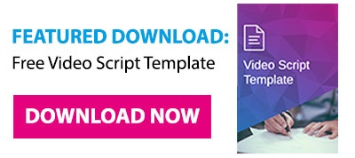 Get the template: Free Video Script Template