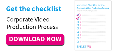 Get the checklist: Corporate Video Production Process