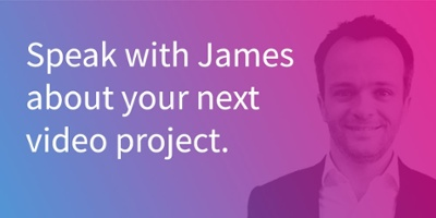 Speak with James about your next video project.
