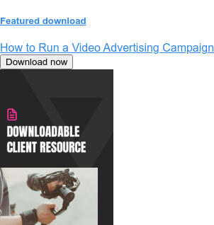 Featured download  How to Run a Video Advertising Campaign Download now