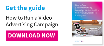 Get the guide: How to Run a Video Advertising Campaign