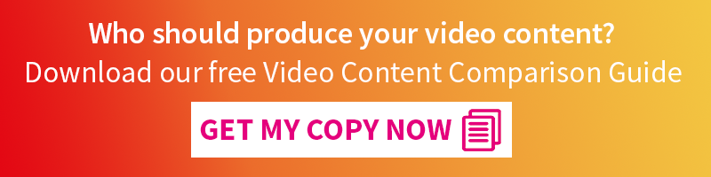 Who should produce your video content? Download our free Video Content Comparison Guide.