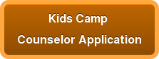 Kids Camp  Counselor Application