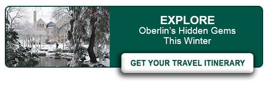 Explore Oberlin's Hidden Gems This Winter. Get Your Travel Itinerary