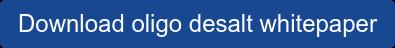 Download oligo desalt whitepaper