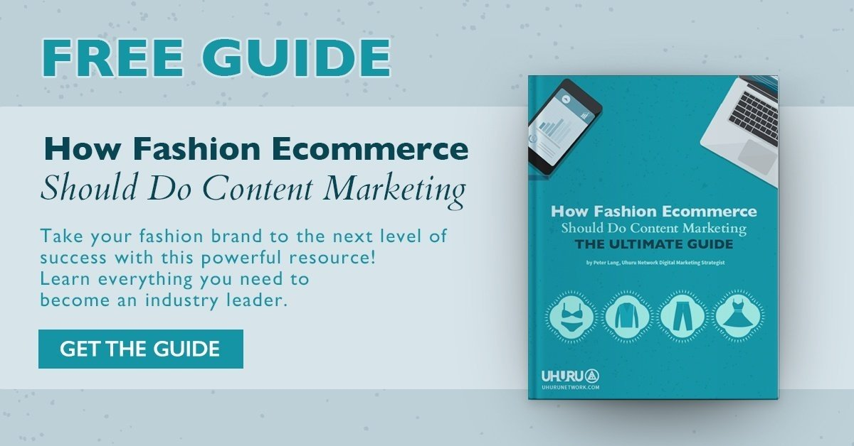 Fashion Ecomm Content Marketing