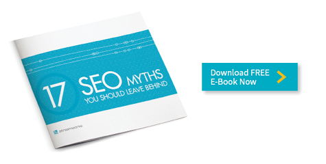 Download the E-Book 17 SEO Myths You Should Leave Behind now.