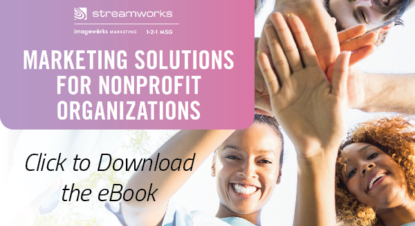Marketing Solutions for Nonprofit Organizations - Click to download the eBook