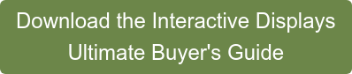 Download the Interactive Displays Ultimate Buyer's Guide