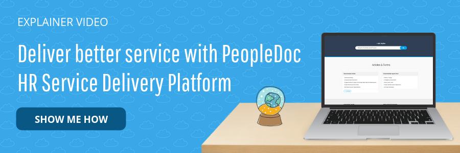 Deliver better service with PeopleDoc HR Service Delivery Platform