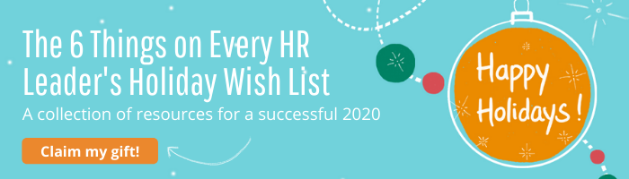 button to download The 6 Things on Every HR Leader's Holiday Wish List