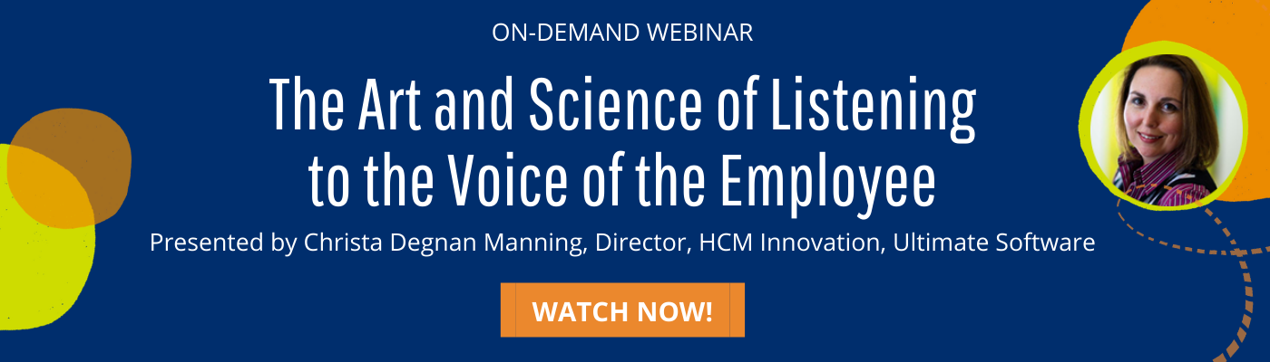 The Art and Science of Listening to the Voice of the Employee Webinar
