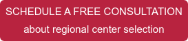 SCHEDULE A FREE CONSULTATION  about regional center selection