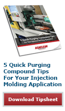 5 Quick Purging Compound Tips For Your Injection Molding Application - Download Tipsheet