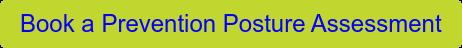 Book a Prevention Posture Assessment