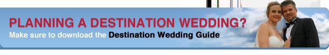 Planning A Destination Wedding, Download the Destination Wedding Guide