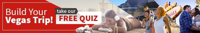 Build Your Vegas Trip! Take Our Free Quiz