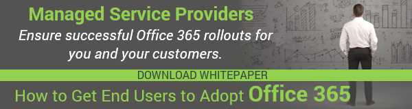 MSPs: Download Whitepaper on how to get end users to adopt Office 365