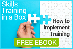 Skills Training in a Box, How to Implement Training: FREE EBOOK