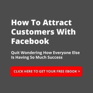 How To Attract Customers With Facebook eBook
