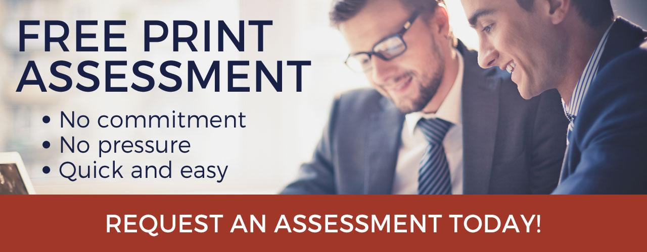 Get Your Print Assessment Now!