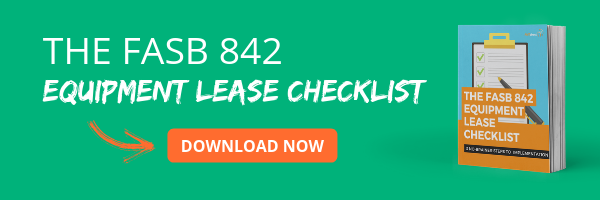 Download the FASB 842 Equipment Lease Checklist