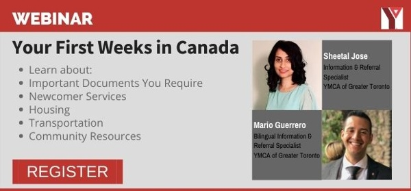 Your First Weeks In Canada: Featuring Panelists from the YMCA