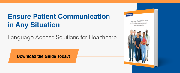Language Access Solutions for Healthcare