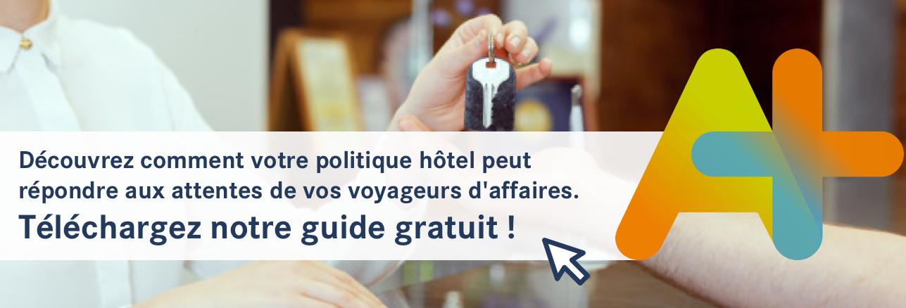 Télécharger notre guide pour savoir comment votre politique hôtel peut répondre aux attentes de vos voyageurs d'affaires !