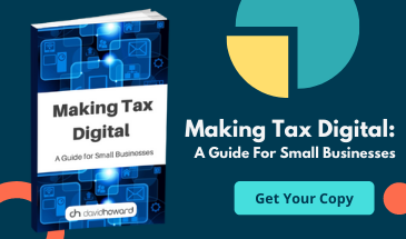 Making Tax Digital: A Guide For Small Businesses - Small