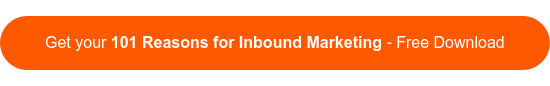 Get your 101 Reasons for Inbound Marketing - Free Download