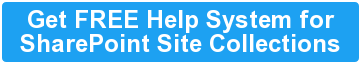 Get FREE Help System for SharePoint Site Collections