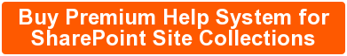 Buy Premium Help System for SharePoint Site Collections