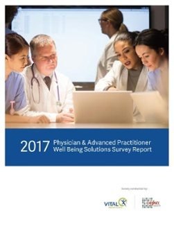 2017 Physician Well Being Solutions Report