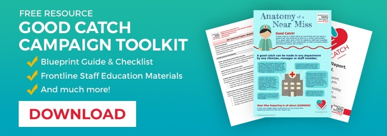 Free Toolkit for a Hospital Good Catch Campaign