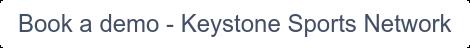Book a demo - Keystone Sports Network