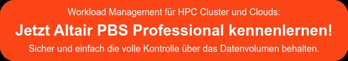 Workload Management für HPC Cluster und Clouds: Jetzt Altair PBS Professional  kennenlernen! Stets und einfach die volle Kontrolle über das Datenvolumen  behalten.