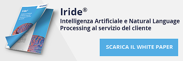 White Paper - Iride: Intelligenza Artificiale e Natural Language Processing al servizio del cliente