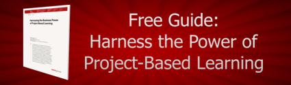 Free Guide: Harness the Power of Project Based Learning