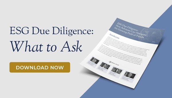 ESG Due Diligence: How Advisors Can Navigate the Growing Field of Funds