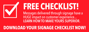 CUSTOMER EXPERIENCE SIGNAGE CHECKLIST