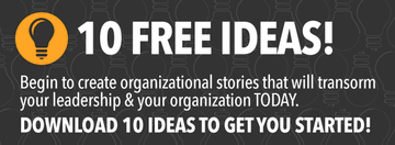 organizational storytelling ideas leadership