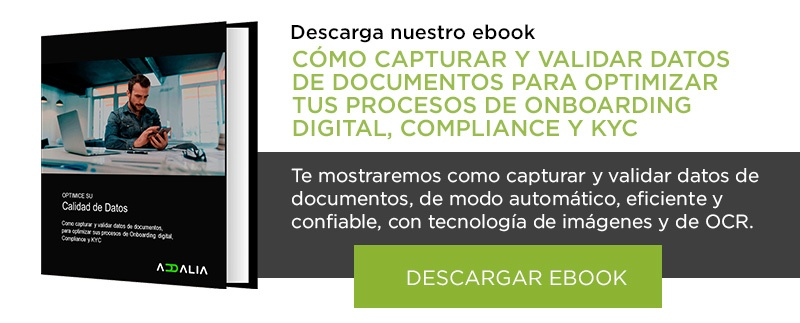Cómo capturar y validar datos de documentos para optimizar tus procesos de Onboarding digital, compliance y KYC
