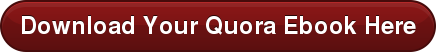 Download Your Quora Ebook Here